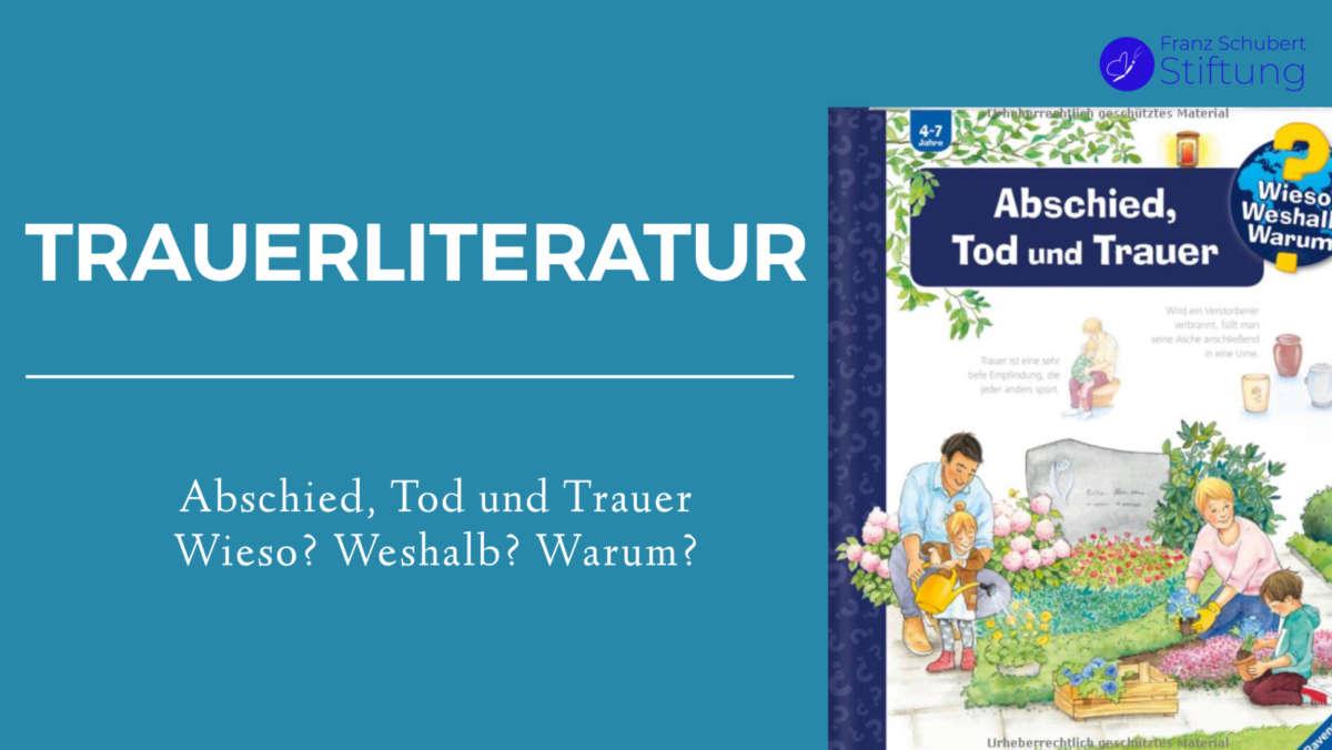 Trauerliteratur Kinderbuch Abschied Tod und Trauer