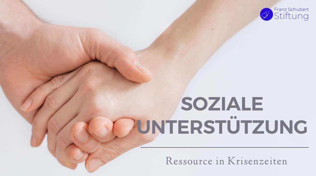 Soziale Unterstützung Ressource in Krisenzeiten