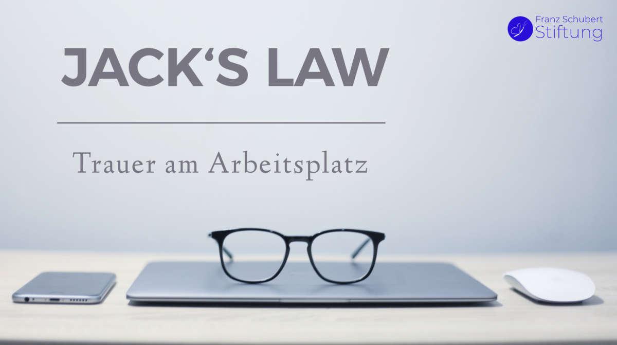 Jack's Law - Trauer am Arbeitsplatz