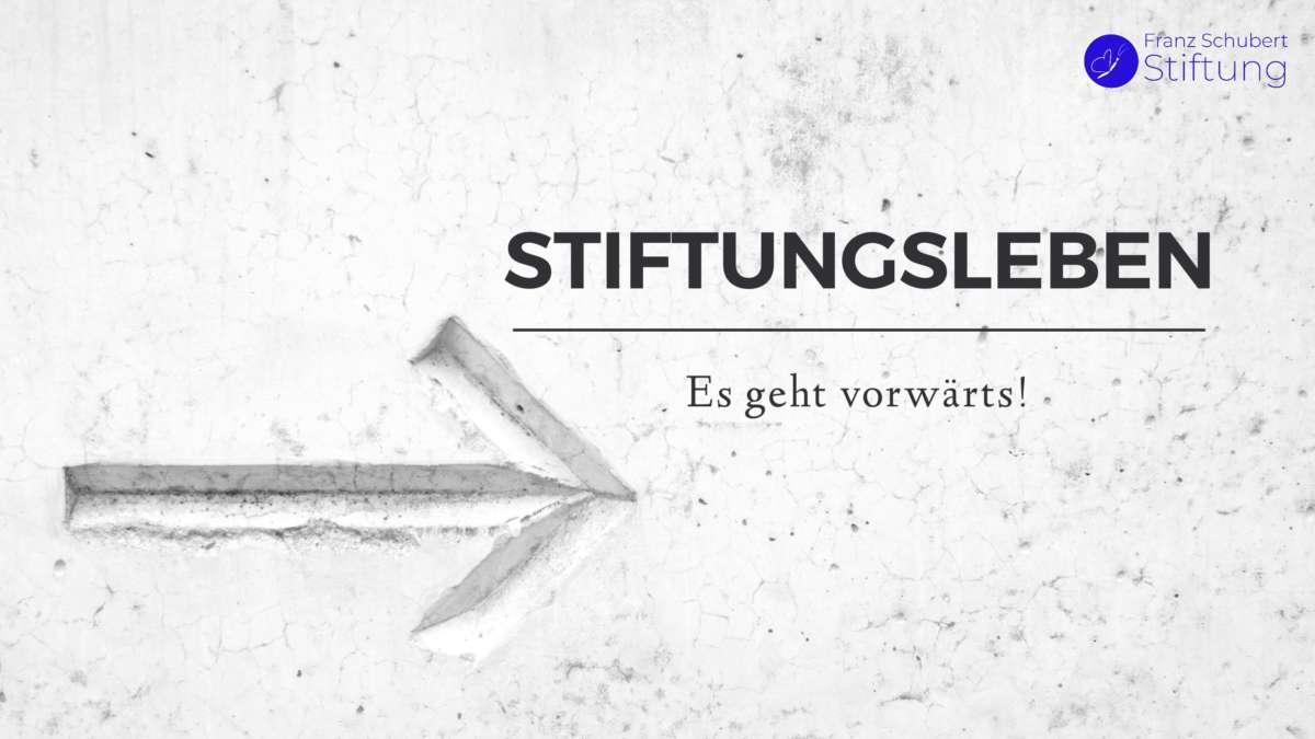 Stiftungsleben - Es geht vorwärts